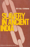 Slavery in Ancient India As Depicted in Pali and Sanskrit Texts,8170071011,9788170071013
