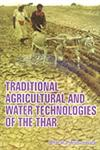 Traditional Agricultural and Water Technologies of the Thar,8178352575,9788178352572