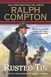 Rusted Tin A Ralph Compton Novel,0451230817,9780451230812