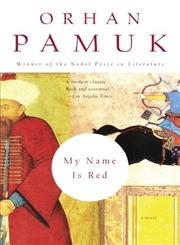My Name Is Red A Novel,0375706852,9780375706851