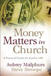 Money Matters in Church A Practical Guide for Leaders,0801066271,9780801066276