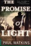 The Promise of Light A Novel,0312267665,9780312267667