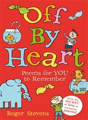 Off by Heart Poems for Children to Learn and Remember 1st Edition,1408192942,9781408192948