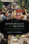 Anthropology and Religion What We Know, Think, and Question 2nd Edition,0759121893,9780759121898