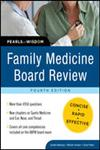 Family Medicine Board Review Pearls of Wisdom 4th Edition,0071625518,9780071625517