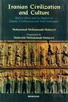 Iranian Civilization and Culture Before Islam and its Impact on Islamic Civilization and Arab Literature 2nd Edition,8173049505,9788173049507
