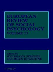 European Review of Social Psychology, European Review of Social Psychology V11, Vol. 11 1st Edition,0471495700,9780471495703