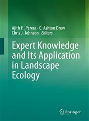 Expert Knowledge and Its Application in Landscape Ecology,1461410339,9781461410331