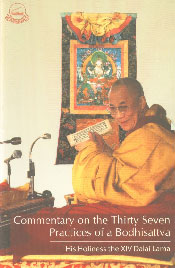 Commentary on the Thirty Seven Practices of a Bodhisattva,818510297X,9788185102979
