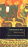 Five Plays Translated and Introduced By Samik Bandyopadhyay,8170460263,9788170460268