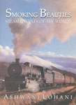 Smoking Beauties Steam Engines of the World,8186685650,9788186685655