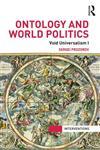 Ontology and World Politics Void Universalism I 1st Edition,0415840236,9780415840231