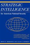 Strategic Intelligence for American National Security,0691023395,9780691023397