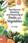 Post-Harvest Handling and Processing of Fruits and Vegetables,8185873399,9788185873398