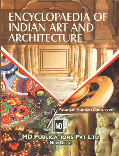 Encyclopaedia of Indian Art and Architecture,8175331860,9788175331860