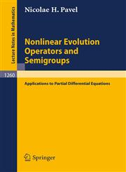 Nonlinear Evolution Operators and Semigroups Applications to Partial Differential Equations,3540179747,9783540179740