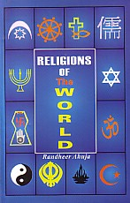 Religions of the World A Comprehensive Encyclopedia of Beliefs and Practices 1st Edition,8181160738,9788181160737