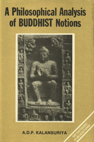 A Philosophical Analysis of Buddhist Notions The Buddha and Wittgenstein 1st Edition,8170301115,9788170301115
