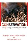 Conservation Linking Ecology, Economics, and Culture,0691049807,9780691049809