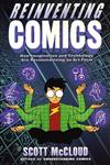 Reinventing Comics How Imagination and Technology Are Revolutionizing an Art Form,0060953500,9780060953508