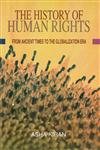 The History of Human Rights From Ancient Times to the Globalization Era,9381142351,9789381142356