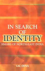 In Search of Identity Hmars of North-East India 1st Published,8183701345,9788183701341