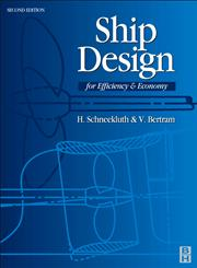 Ship Design for Efficiency and Economy 2nd Edition,0750641339,9780750641333
