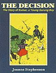 The Decision A Story of Kumar, a Young Gurung Boy 1st Edition,8177690620,9788177690620