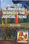 Industry & Industrial Disputes - The Judicial Trend 1st Edition,8190761145,9788190761147