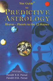 Star Guide to Predictive Astrology Bhavas-Planets in the 12 Houses 6th Impression,8171676014,9788171676019