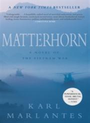 Matterhorn A Novel of the Vietnam War,0802145310,9780802145314