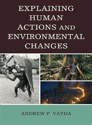 Explaining Human Actions and Environmental Changes,0759103232,9780759103238