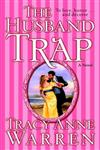 The Husband Trap A Novel,0345483081,9780345483089