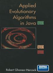 Applied Evolutionary Algorithms in Java,0387955682,9780387955681