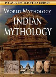 World Mythology : Indian Mythology,8131913554,9788131913550