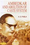 Ambedkar and Abolition of Caste System 1st Edition,817884897X,9788178848976