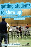 Getting Students to Show Up Practical Ideas for Any Outreach Event, from 10 to 10,000,0310272165,9780310272168