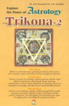 Explore the Power of Astrology Trikona-2 An Advanced Approach to Three Important Houses of the Chart,8178061368,9788178061368