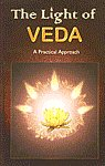 The Light of Veda A Practical Approach 3rd Reprint