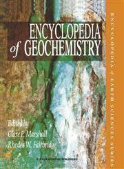 Encyclopedia of Geochemistry,1402044968,9781402044960