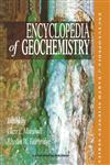 Encyclopedia of Geochemistry,1402044968,9781402044960