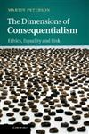 The Dimensions of Consequentialism Ethics, Equality and Risk,1107033039,9781107033030