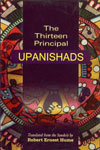 The Thirteen Principal Upanishads Translated from the Sanskrit, With an Outline of the Philosophy of the Upanishads and an Annotated Bibliography 1st Edition,8188808075,9788188808076