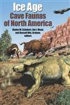 Ice Age Cave Faunas of North America,0253342686,9780253342683