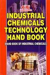 Industrial Chemicals Technology Hand Book,8186732780,9788186732786