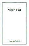Vidhata,8189990047,9788189990046