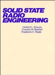 Solid State Radio Engineering 1st Edition,047103018X,9780471030188
