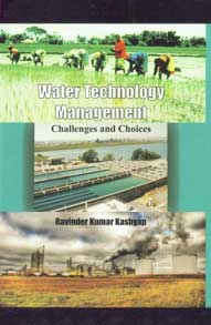 Water Technology Management Challenges and Choices,8189473670,9788189473679