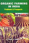 Organic Farming in India Problems and Prospects,8183210333,9788183210331