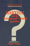 Marxism and the National and Colonial Questions 1st Indian Edition,8185475083,9788185475080